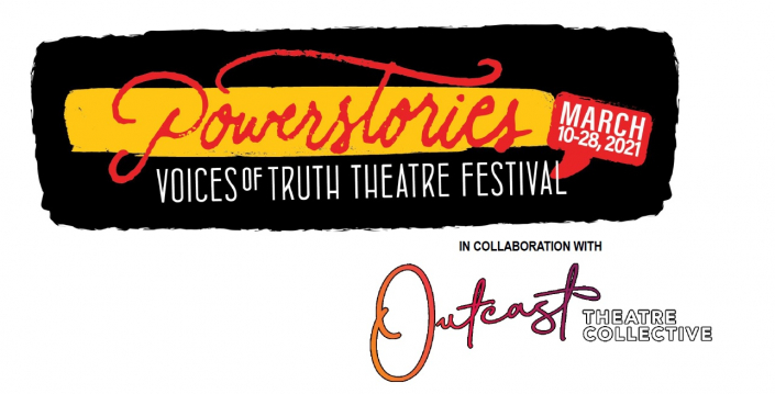 Voices of Truth Theatre Festival in Collaboration with Outcast Theatre Collective